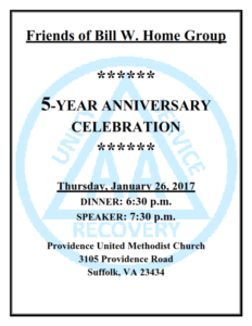 Friends of Bill W. Home Group 5-YEAR ANNIVERSARY CELEBRATION @ Providence United Methodist Church   Suffolk   Virginia   United States
