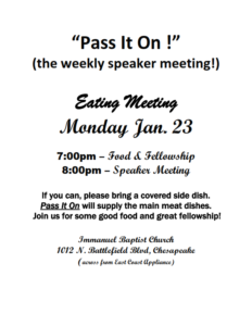 """Pass It On !"" (the weekly speaker meeting!) @ Immanuel Baptist Church    Chesapeake   Virginia   United States"