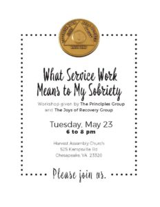What Service Work Means To My Sobriety @ Harvest Assembly Church | Virginia Beach | Virginia | United States