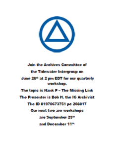 """TIC Archives Committee Quarterly Workshop: """"Hank P. – The Missing Link."""" @ Zoom"""